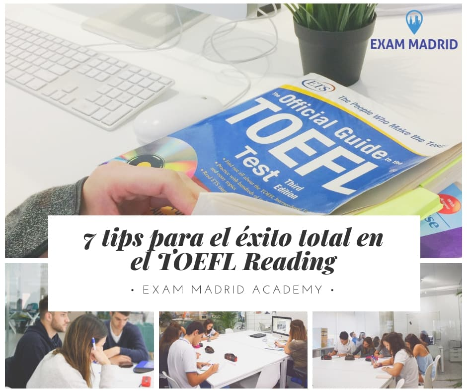 7 tips para el éxito total en el TOEFL Reading