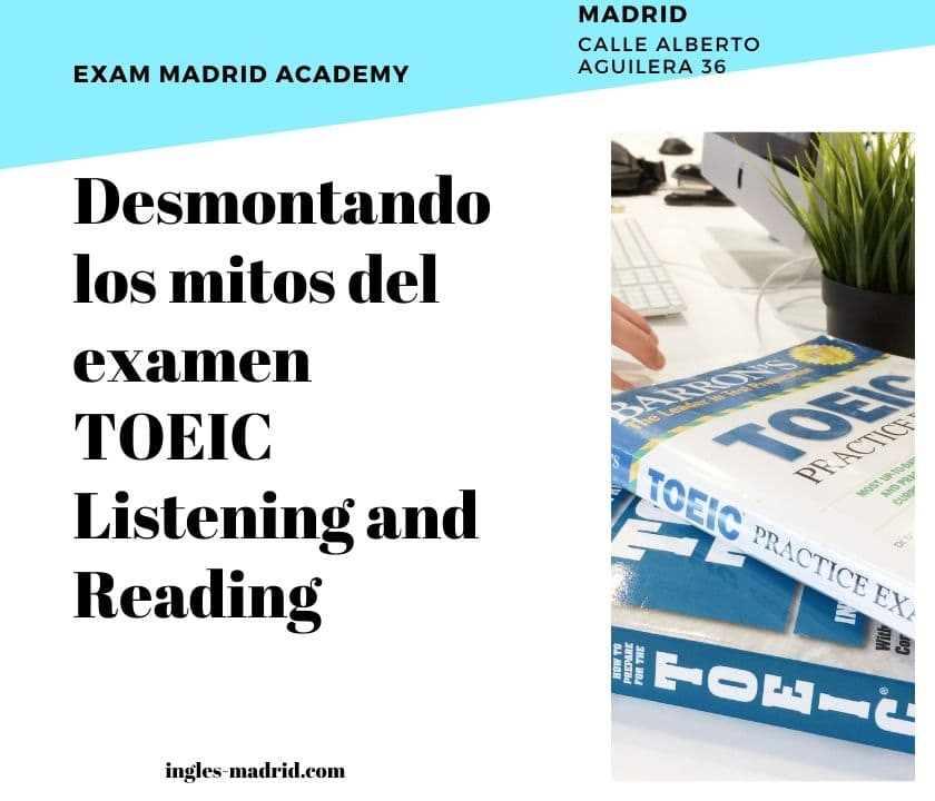 Desmontando los mitos del examen TOEIC Listening and Reading